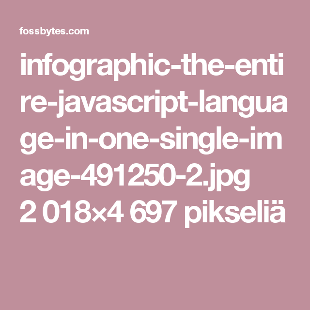 infographic-the-entire-javascript-language-in-one-single-image-491250-2.jpg 2 018×4 697 pikseliä