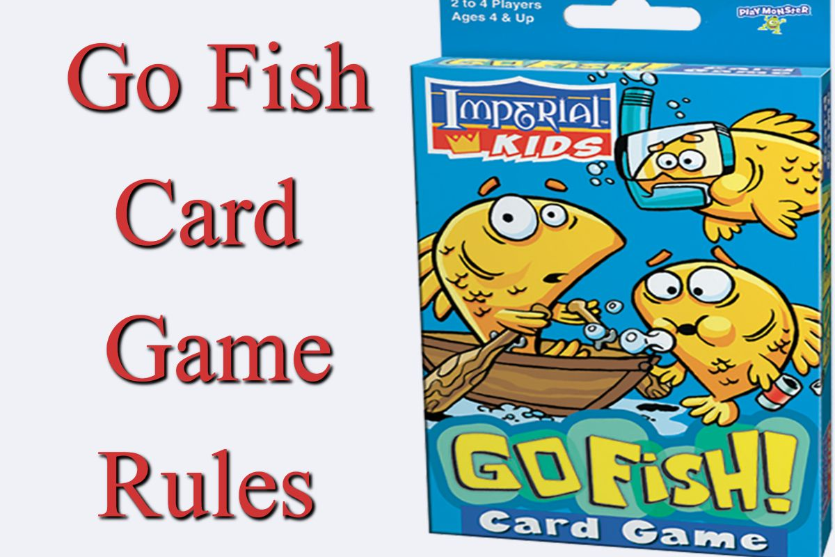 Go Fish Card Game Rules How To Play Go Fish Fishing Cards