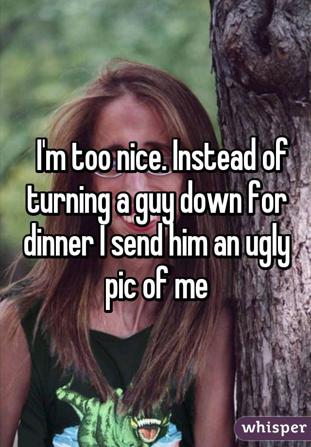 Dating a guy who is too nice