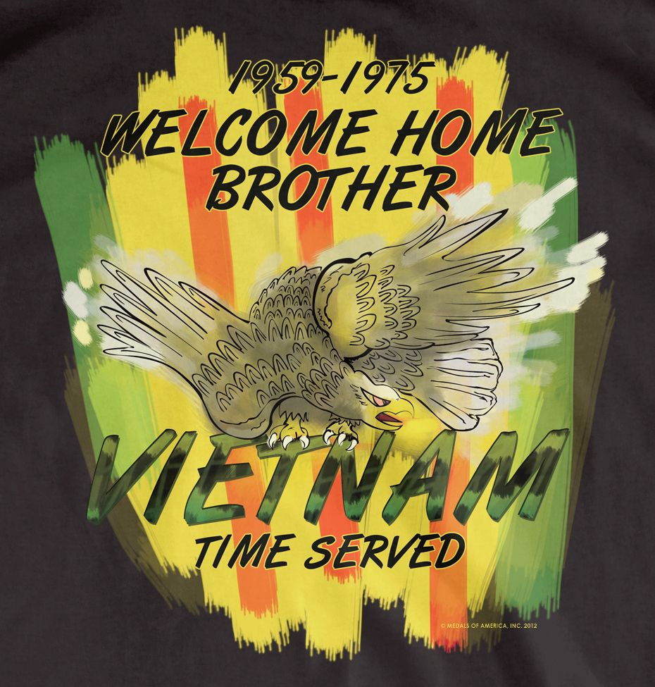 Shirt design rates - Welcome Home Brother Vietnam Time Served Medals Of America Exclusive T Shirt Design