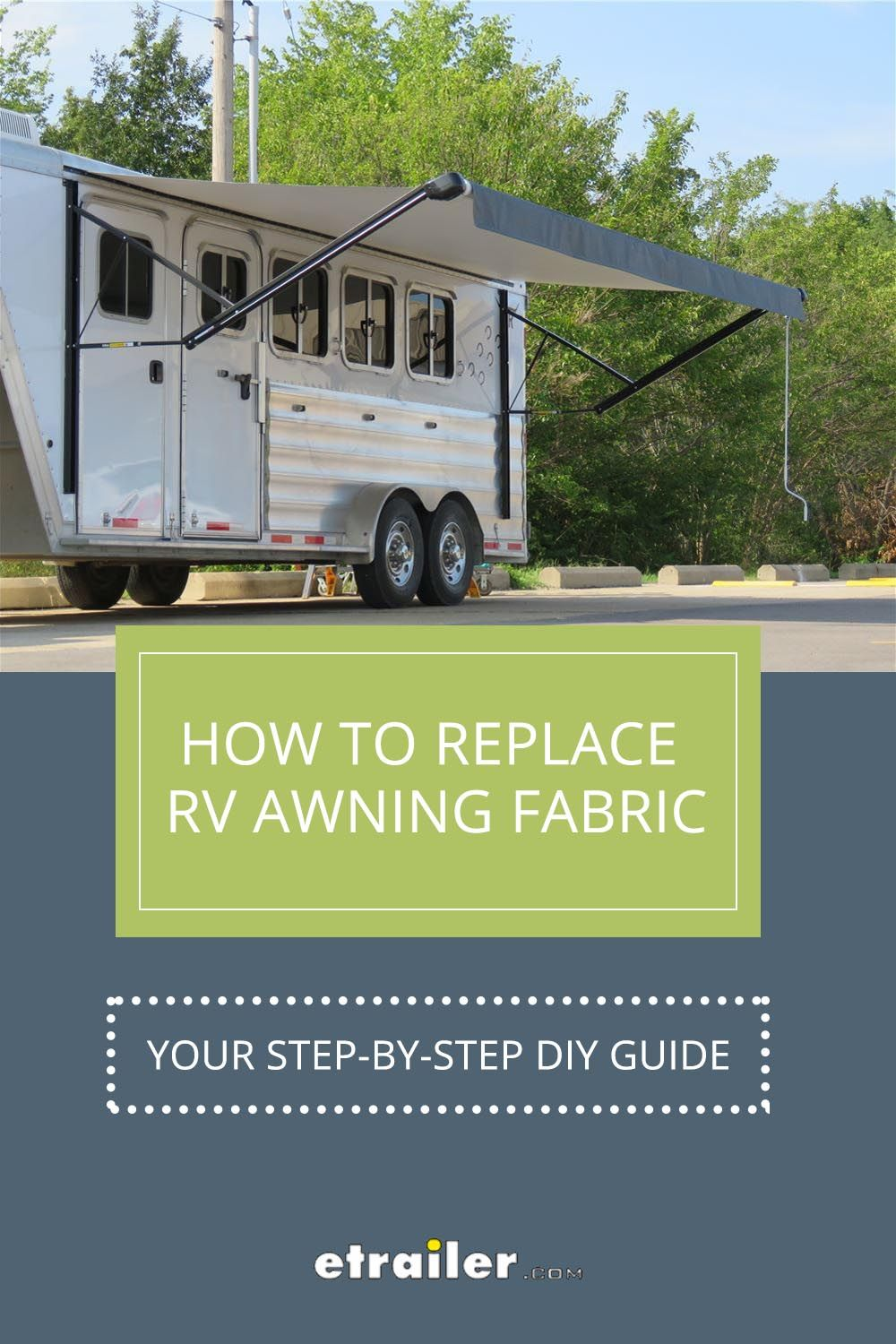 If Your Rv Awning Is Looking A Little Shabby These Days It S Time To Replace The Fabric Check Out Our Step By Step Guide In 2020 Rv Awning Fabric Diy Awning Awning