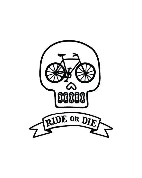 Ride Or Die 8x10 Printable Digital Art Bike By Itsarunderfullife