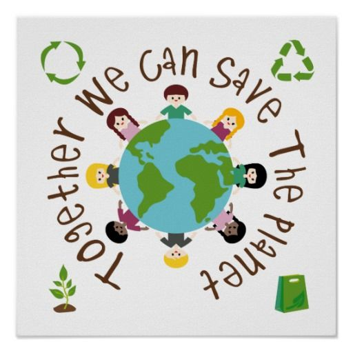 Together We Can Save The Planet Poster Zazzle Com Planet