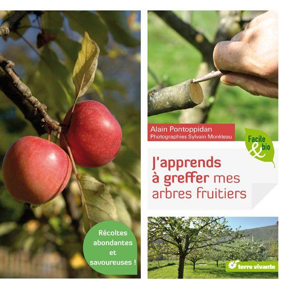 apprendre greffer ses arbres fruitiers jardinage fruit et nature. Black Bedroom Furniture Sets. Home Design Ideas