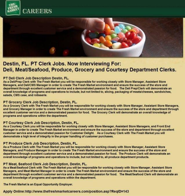 Destin FL PT clerk jobs for deli, meat\/seafood, produce, grocery - courtesy clerk
