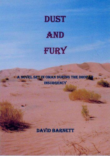 Dust and Fury by David Barnett. $5.95. Publisher: Authors OnLine (January 20, 2012). 701 pages