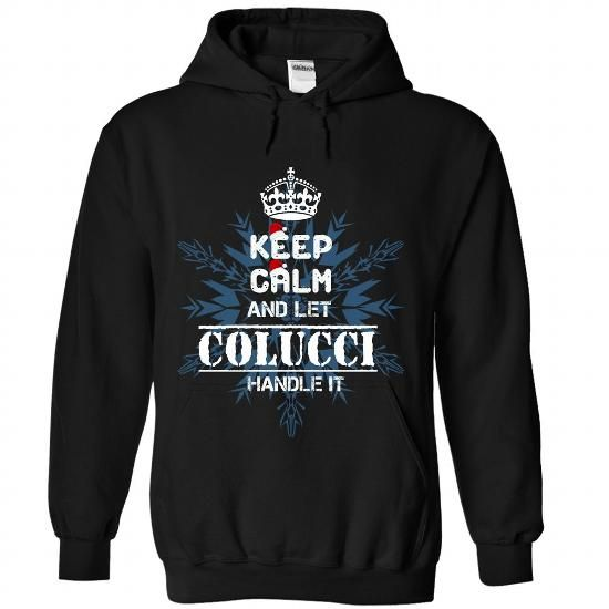 Keep calm and let COLUCCI handle it 2016 - #gift for girlfriend #graduation gift. HURRY => https://www.sunfrog.com//Keep-calm-and-let-COLUCCI-handle-it-2016-8236-Black-Hoodie.html?68278