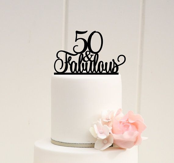 50th Birthday Cake Topper 50 and Fabulous Birthday Cake Topper