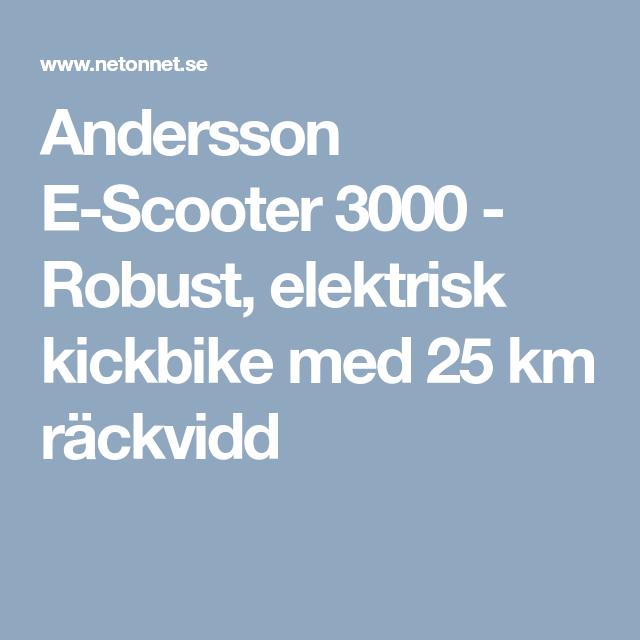 online store 1233d bad22 Andersson E-Scooter 3000 - Robust, elektrisk kickbike med 25 km räckvidd
