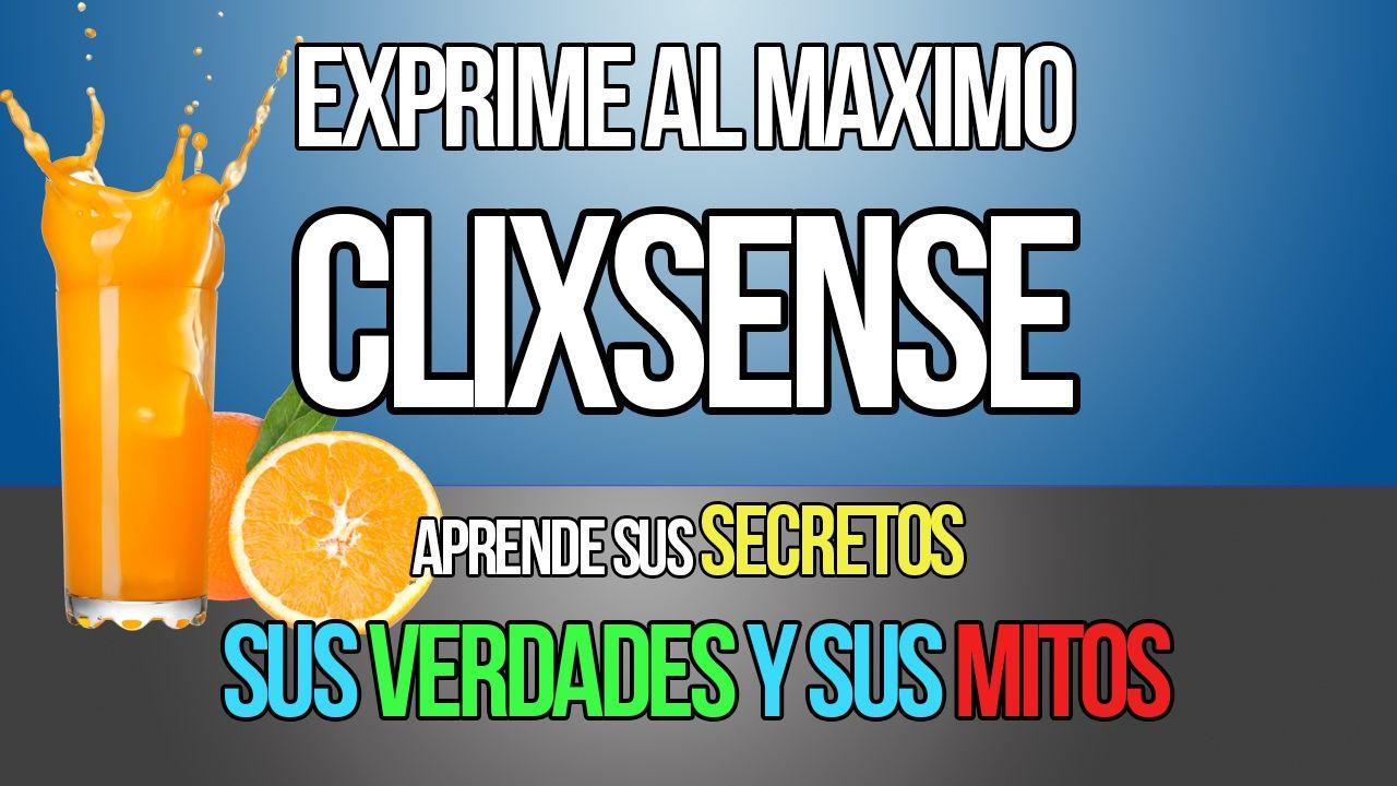 EXPRIME EL POTENCIAL DE CLIXSENSE #GanarDinero