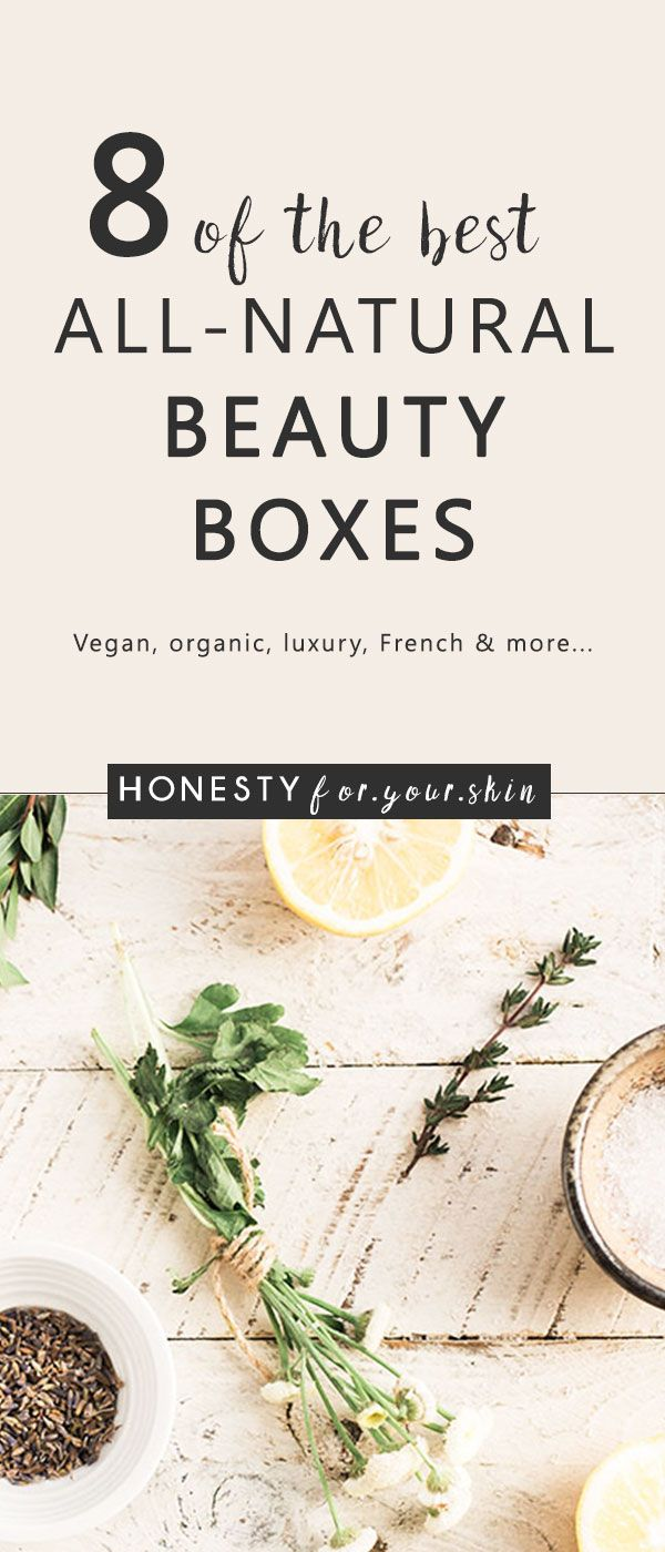 The 8 Best Beauty Boxes For Lovers of Natural Skincare | Honesty For Your Skin -   19 organic beauty Box ideas