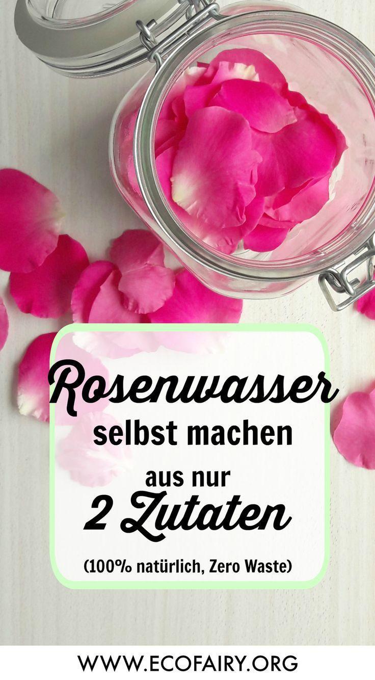 Rosenwasser selber machen aus nur 2 Zutaten Zero Waste  plastikfrei Rosenwasser selber machen aus nur 2 Zutaten Zero Waste  plastikfrei