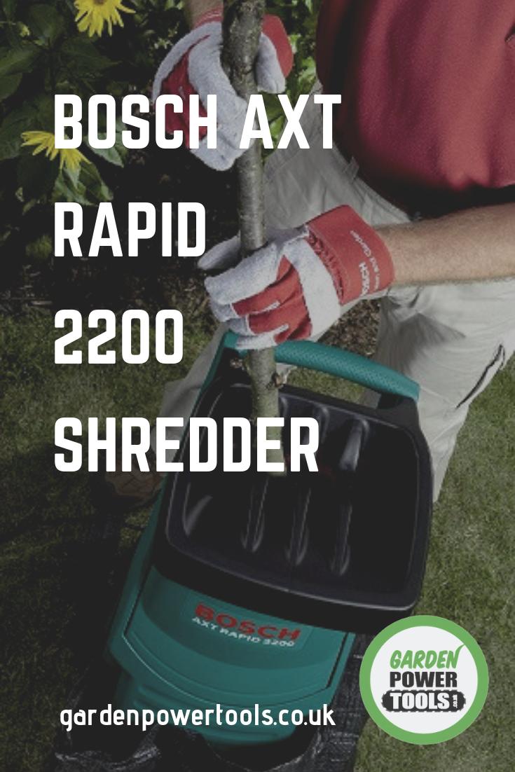 Bosch Axt Rapid 2200 Garden Shredder Large Plant Pots Old Oak Tree Get The Job