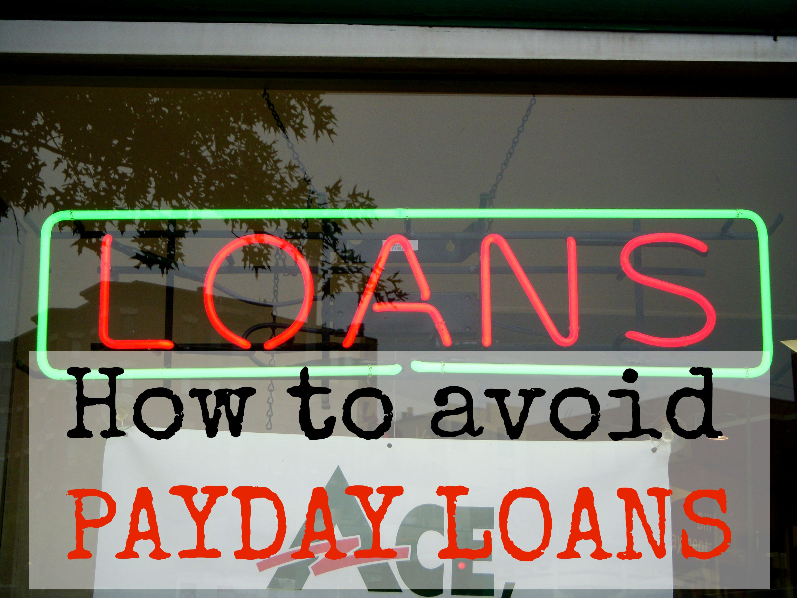 How To Avoid Payday Loans Sustainablefamilyfinances