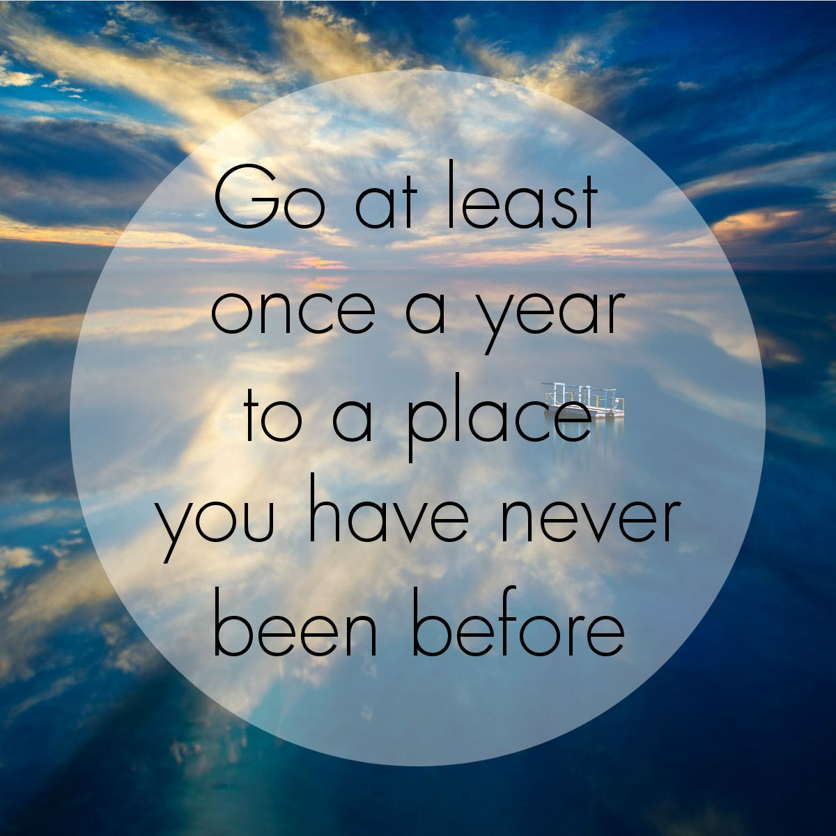 Go at least once a year to a place you have never been before! #justawaycom #reisen #urlaub #travel #explore #world #fun #adventure