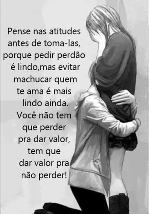 Dar Valor A Quem Nos Amamos Frases Portugues Pinterest