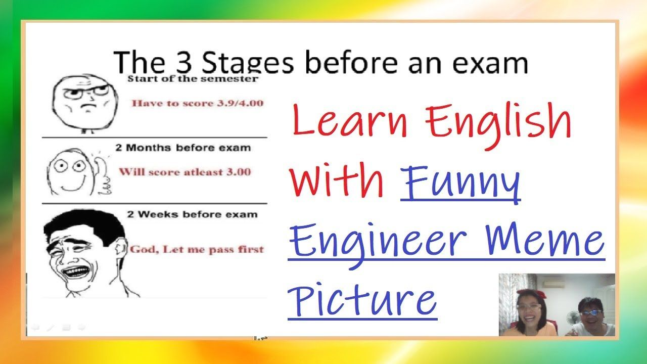 Learn English With Meme Pictures 50 Funny Engineering Meme Compilation Learn English Engineering Humor Engineering Memes
