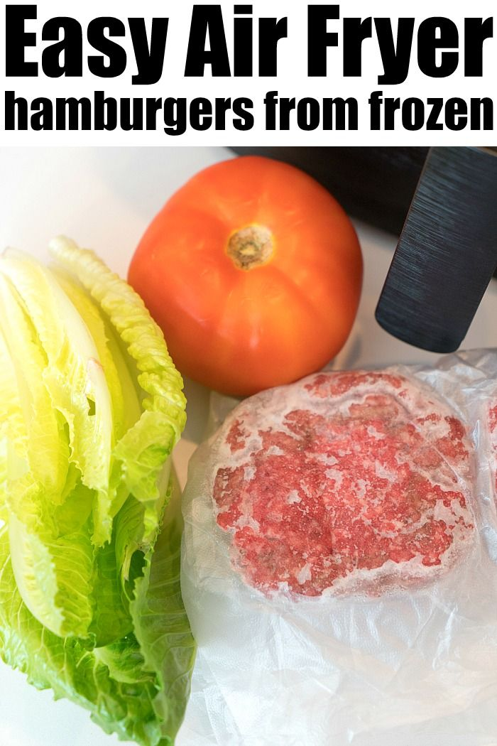 Air fryer hamburger that's frozen! If you to