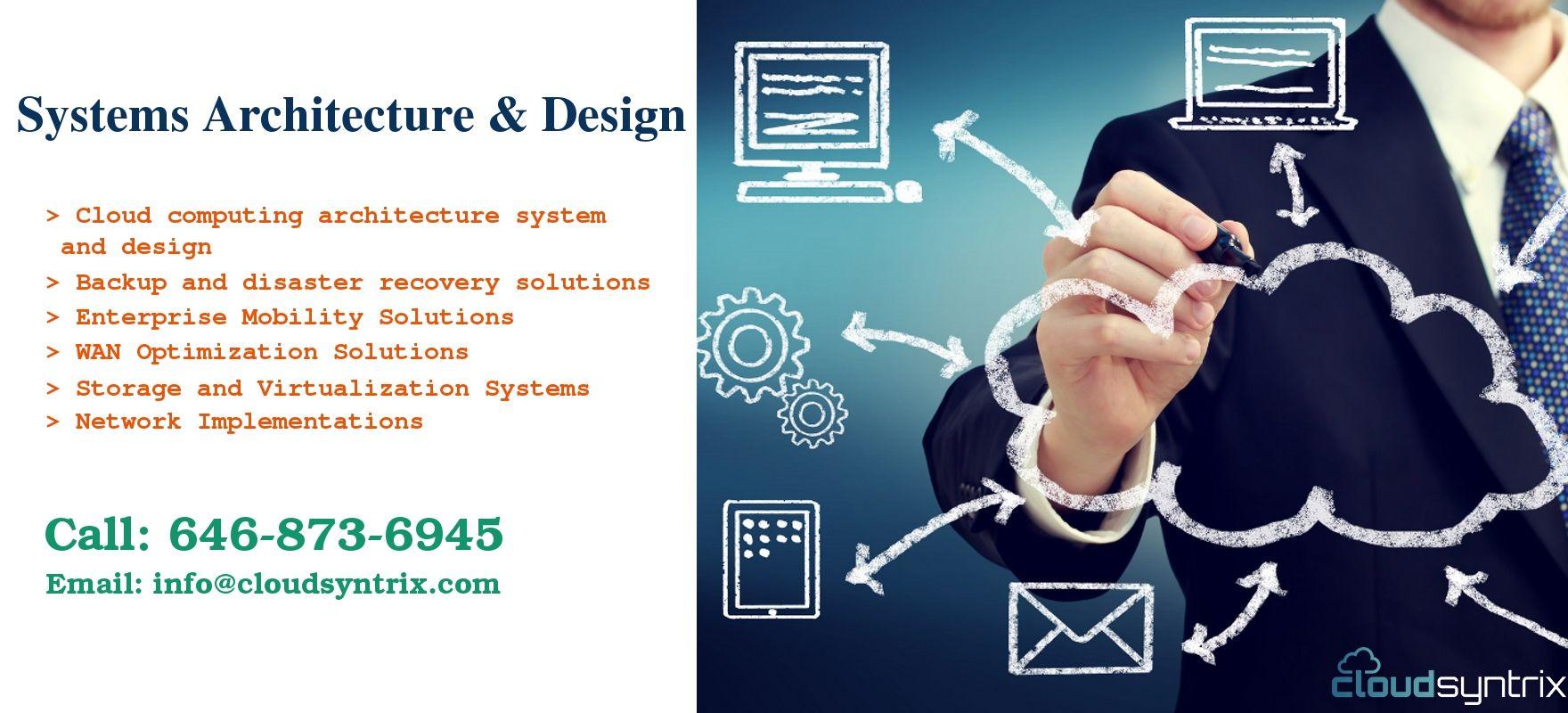 System Architecture Design Services Cloudsyntrix S It Information Technology Consul Management Information Systems Technology Consulting System Architecture