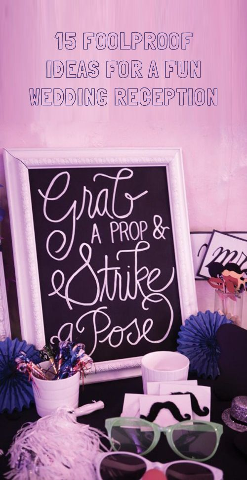 15 Fun Wedding Reception Ideas Wedding Planning Ideas Pinterest