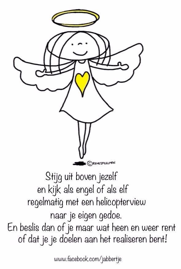 Citaten Uit De Zorg : Quot stijg uit boven jezelf en kijk als engel of elf