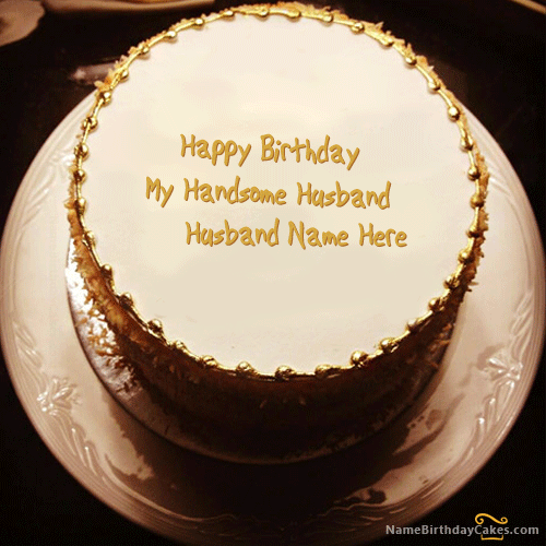 Golden Birthday Cake For Husband With Name Happy Birthday