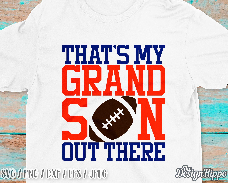 Thats my grandson svg Thats my grandson football svg