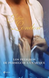 Los Peligros De Perseguir A Un Duque Debutantes Desesperadas 1 Favorite Authors Reading Books