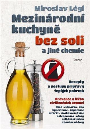 Mezinárodní kuchyně bez soli a jiné chemie