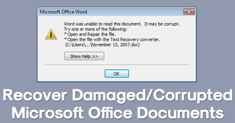 How To Recover Damaged Corrupted Microsoft Office Documents With