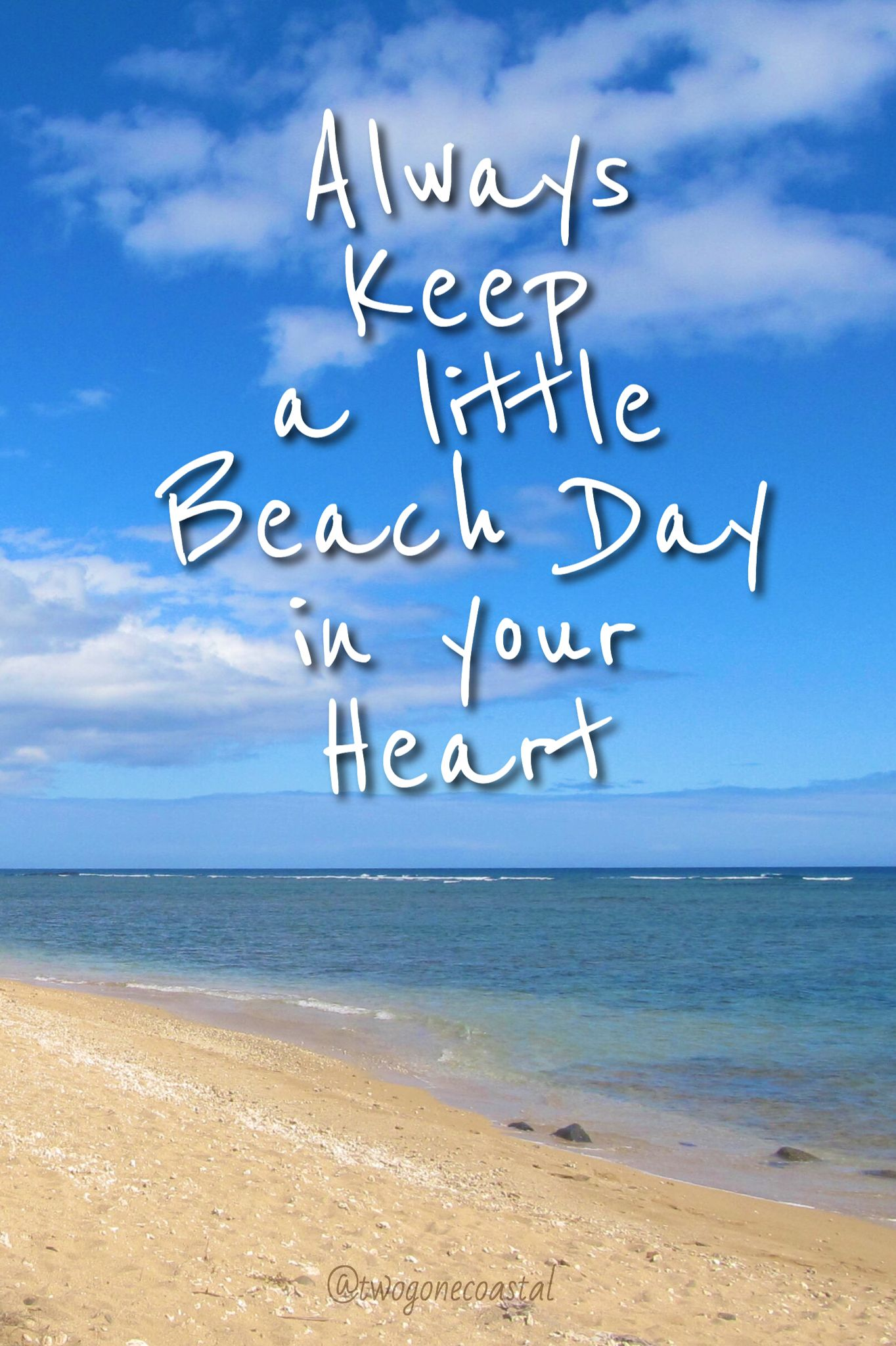 Beach Day Quotes Always keep a little Beach Day in your heart! | Beach Life  Beach Day Quotes