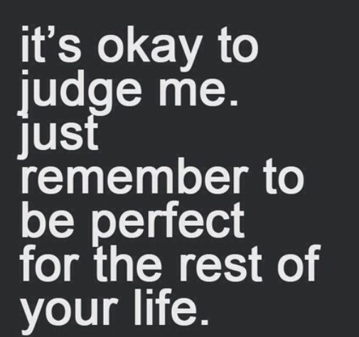 Quotes About Judging Pinsagarika On Quotes  Pinterest  Thoughts Truths And .