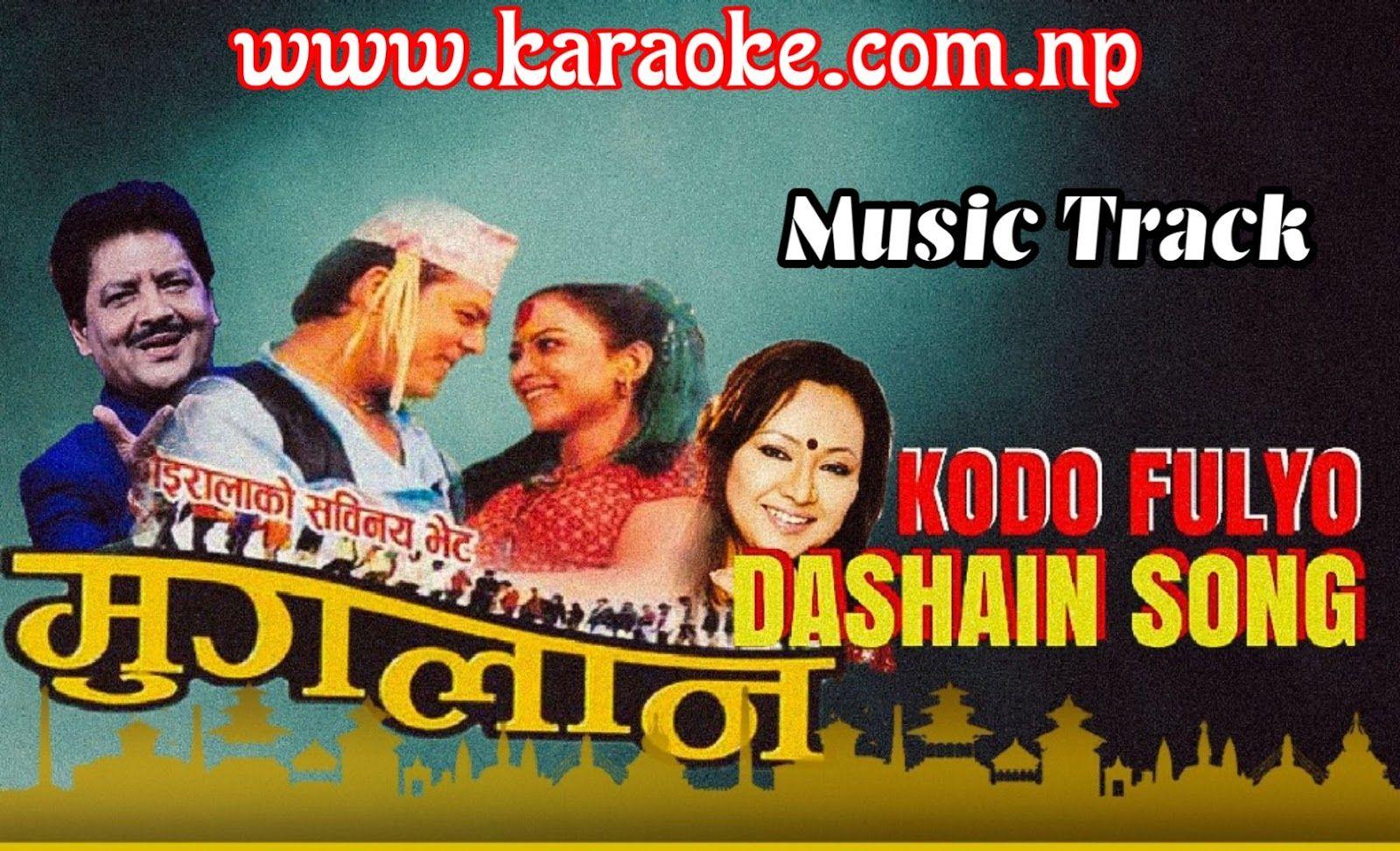 Sing or Download Karaoke of Dashai Aayo - Kodo Fulyo Barima