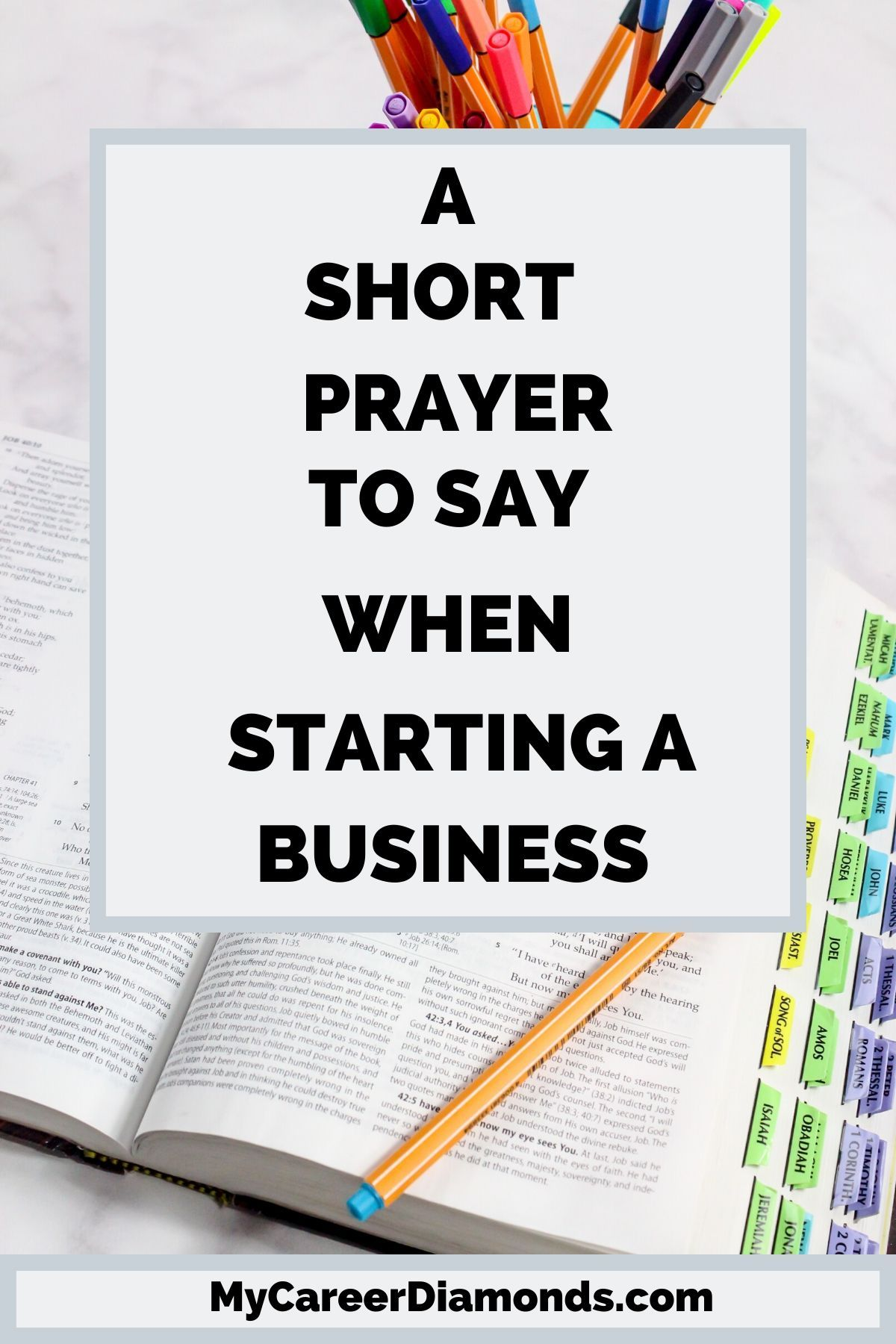 A Short Prayer To Say When Starting A Business (With
