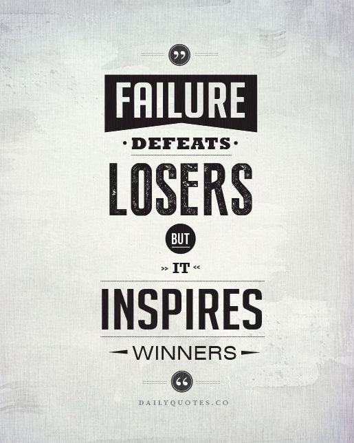 Failure Inspires Winners - Success Quotes http ...