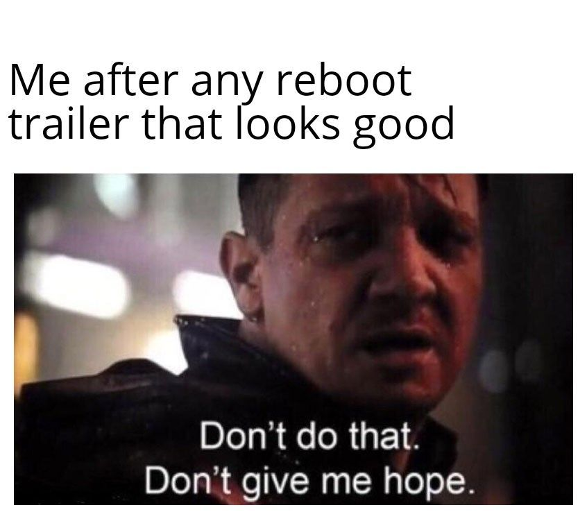 Reboots Reboots And More Reboots Meme Memes Funny Movie Movies Tv Television Netflix Hulu Funny Memes Memes Funny Pictures