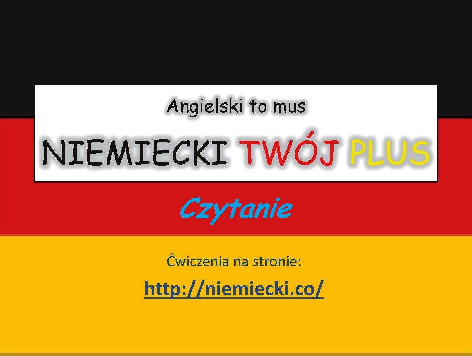 Czytanie W Jezyku Niemieckim Angielski To Mus Niemiecki Twoj