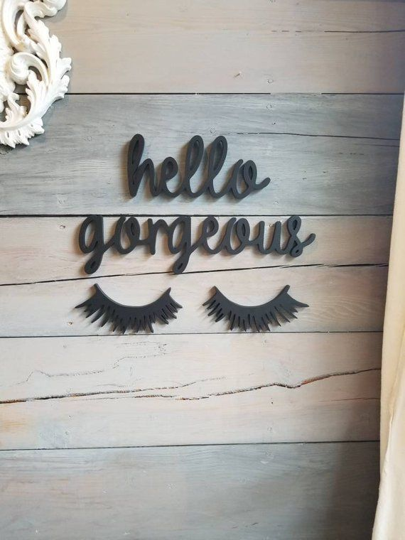 Hello Gorgeous Sign, Dorm Room Decor, Playroom Wall Sign, Salon Decor, Wood Eyelashes, Vanity Decor #lashroomdecor