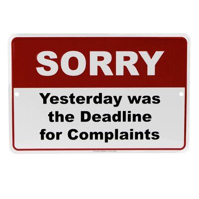 Treasure Gurus Complaints Deadline Customer Service Metal Sign Funny Business Office Wall Decor | Wayfair