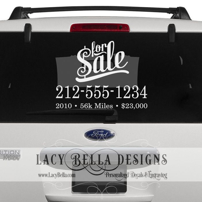 For sale car decal www lacybella com lacy bella designs this is a classy way to display contact and basic vehicle information rise above the tacky
