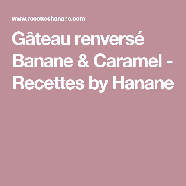 Gateau a la banane de hanane