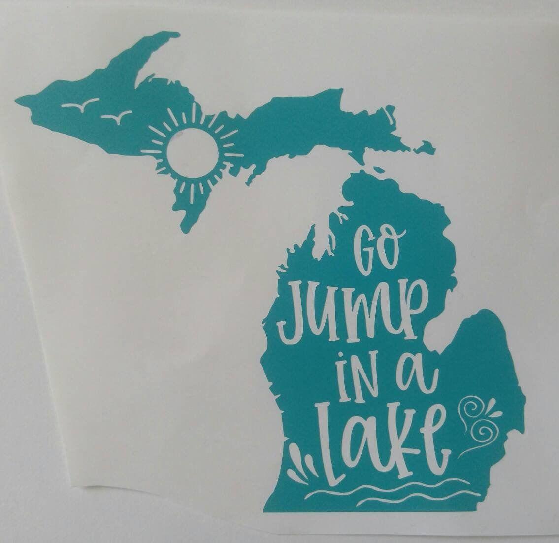 Michigan Go Jump In A Lake Decal Michigan Car Decal Etsy Michigan Decal Vinyl Tree Wall Decal Tree Wall Decal [ jpg ]