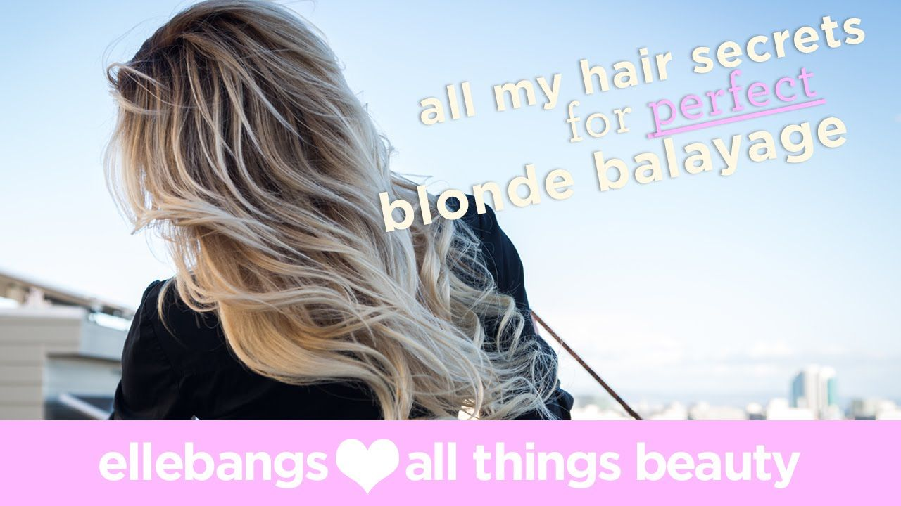 How To Get The Perfect Balayage At Home Youtube By Ellebangs