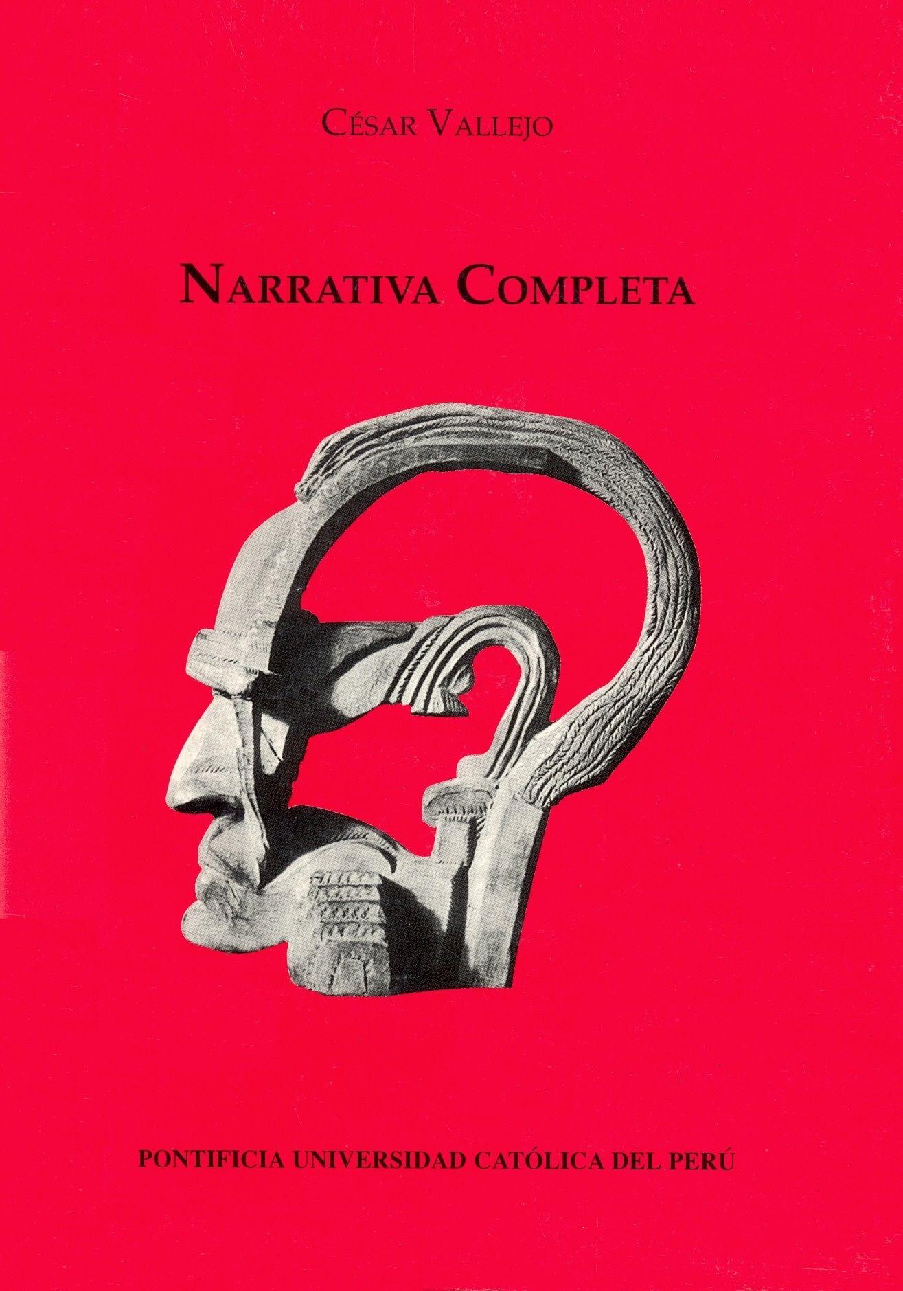 César Vallejo Narrativa completa PQ 8497.V35 O26N