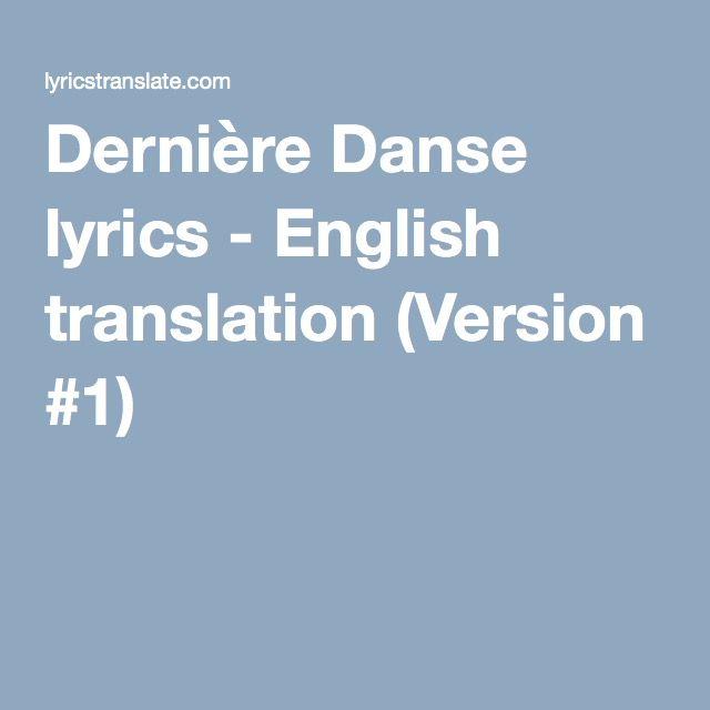 Derniere Danse Lyrics English Translation Version 1 With