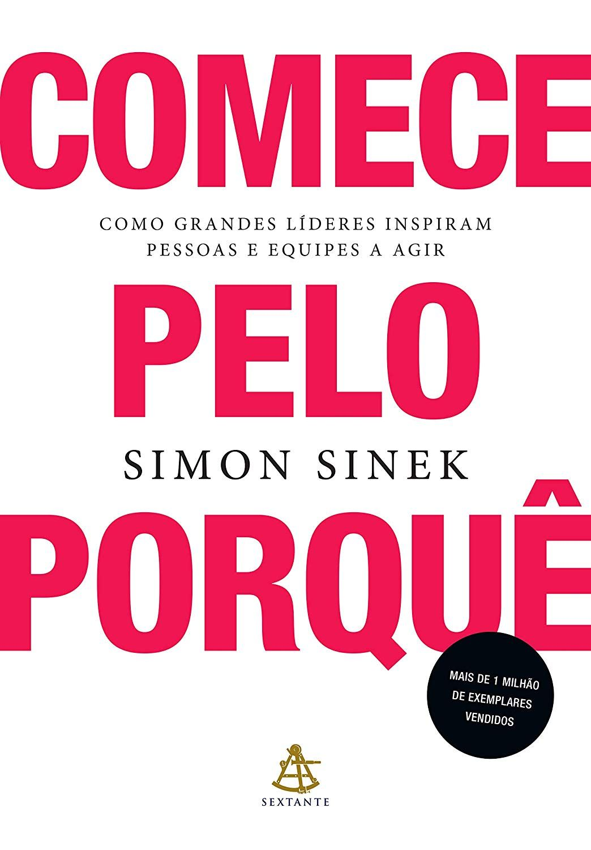 Amazon Com Br Ebooks Kindle Comece Pelo Porque Simon Sinek