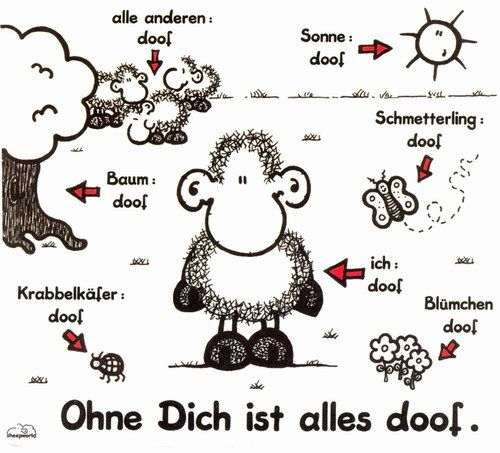 ohne dich ist alles doof sheepworld emely doof liebe spruch und sheepworld. Black Bedroom Furniture Sets. Home Design Ideas