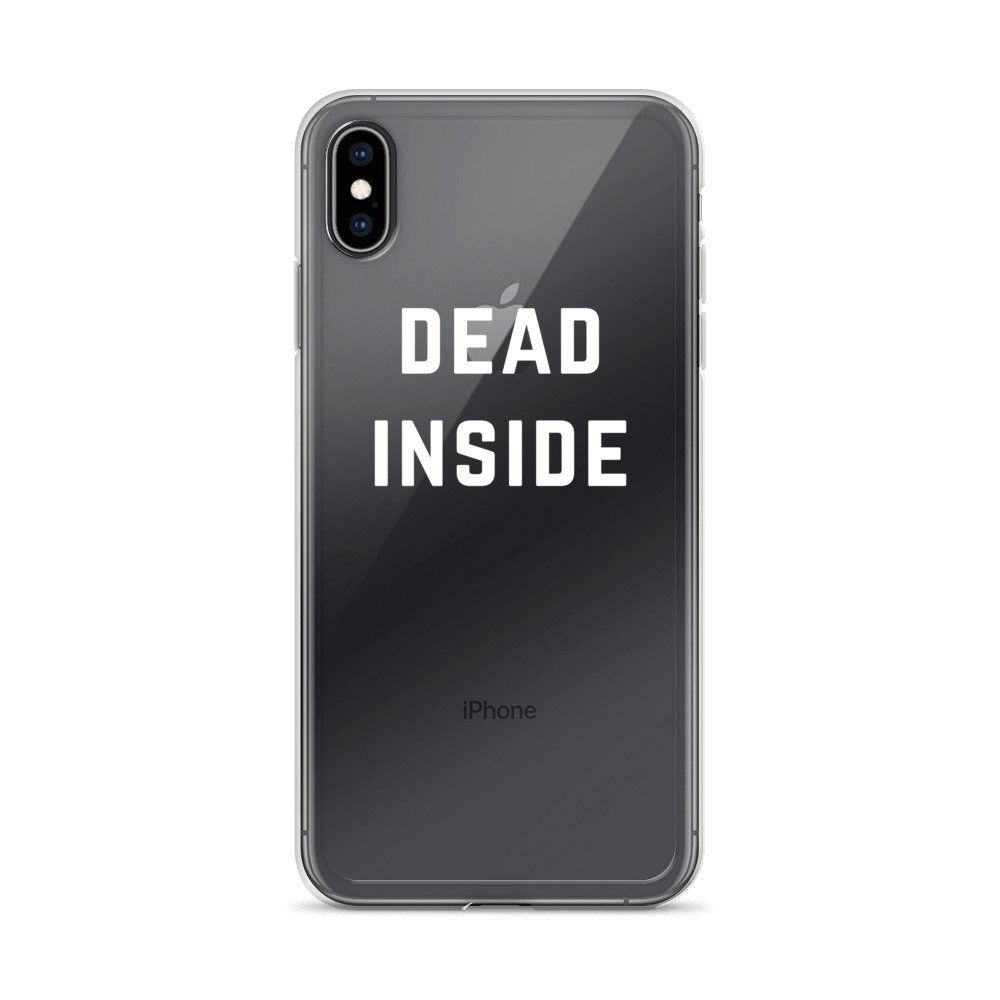 #deadinside Clear Transparent #iPhoneCases