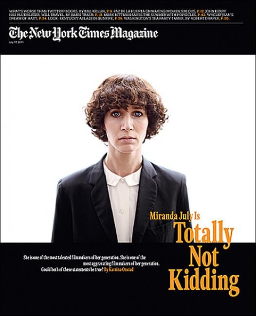 The New York Times Magazine; Totally Not Kidding