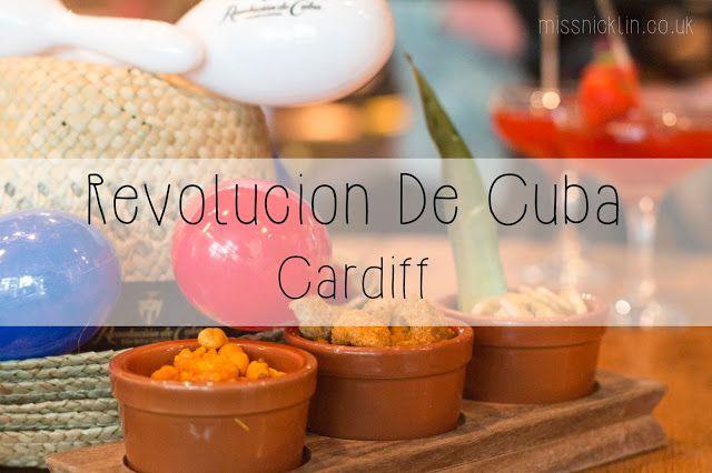 Miss Nicklin | Lifestyle, Events & Food Blog: Revolucion De Cuba (Cardiff) - #CubaCardiff